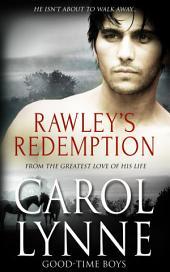 Rawley's Redemption