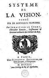 Système de la vision: fondé sur de nouveaux principes
