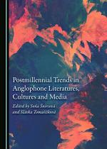 Postmillennial Trends in Anglophone Literatures, Cultures and Media