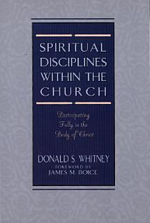 Spiritual Disciplines within the Church Book