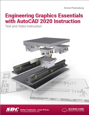 Engineering Graphics Essentials with AutoCAD 2020 Instruction PDF