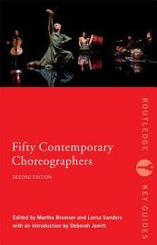 Fifty Contemporary Choreographers PDF