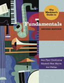 The Musician S Guide To Fundamentals  Second Edition   The Musician S Guide Series