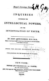 Inquiries Concerning the Intellectual Powers: And the Investigation of Truth