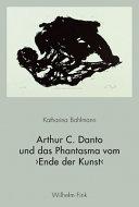 Arthur C  Danto und das Phantasma vom  Ende der Kunst  PDF