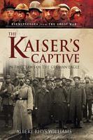 The Kaiser s Captive PDF