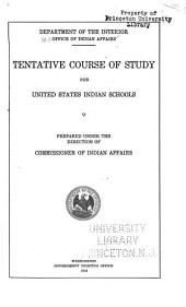 Tentative Course of Study for United States Indian Schools