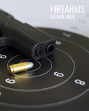 Personal Firearms Inventory Record Book