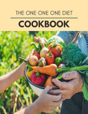 The One One One Diet Cookbook PDF