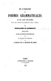 De l'origine des formes grammaticales et de leur influence sur le développement des idées
