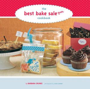 The Best Bake Sale Ever Cookbook