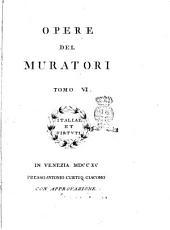 Opere del Muratori Tomo 1. [-48.]: Volume 6
