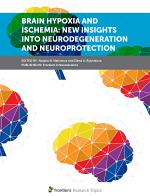 Brain Hypoxia and Ischemia: New Insights Into Neurodegeneration and Neuroprotection