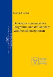 Davidsons semantisches Programm und deflationäre Wahrheitskonzeptionen