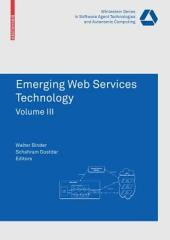 Emerging Web Services Technology: Volume 3