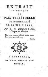 Extrait du projet de paix perpétuelle de Monsieur l'abbé de Saint-Pierre