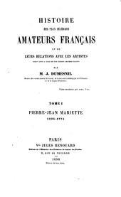 Histoire des plus célèbres amateurs français et de leurs relations avec les artistes: Volume1