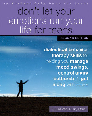 Don t Let Your Emotions Run Your Life for Teens