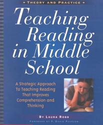 Teaching Reading In Middle School Book PDF