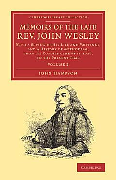 Memoirs of the Late Rev  John Wesley  A M  PDF