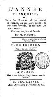 L'année françoise ou vies des hommes qui ont honoré la France, pour tous les jours de l'année: Volume1