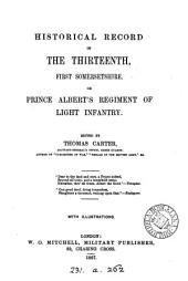 Historical record of the Thirteenth, first Somersetshire, or Prince Albert's regiment of light infantry