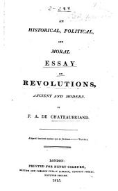 An Historical, Political, and Moral Essay on Revolutions, Ancient and Modern