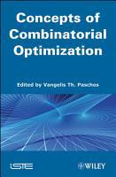 Concepts of Combinatorial Optimization PDF