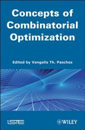 Concepts of Combinatorial Optimization