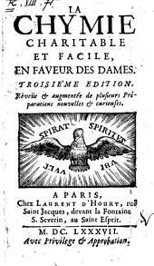 La chymie charitable et facile, en faveur des dames[Marie Meudrac!