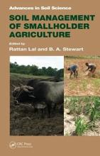 Soil Management of Smallholder Agriculture PDF