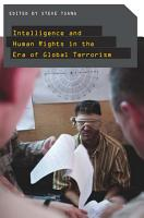 Intelligence and Human Rights in the Era of Global Terrorism PDF