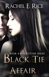 Black Tie Affair: Blackstone #4: Book 4 Blackstone Series