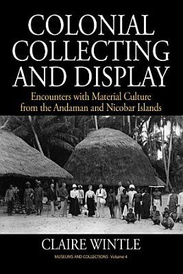 Colonial Collecting and Display PDF