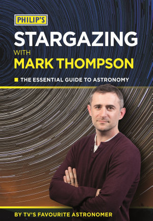 Philip s Stargazing With Mark Thompson