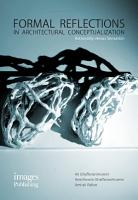 Formal Reflections in Architectural Conceptualization PDF