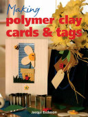 Making Polymer Clay Cards & Tags