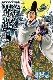 Nura: Rise of the Yokai Clan, Vol. 15: Fragments of the Past
