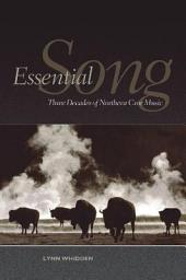 Essential Song: Three Decades of Northern Cree Music