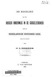 De regeling van het hooger onderwijs in de godgeleerdheid door de Nederlandsche Hervormde Kerk