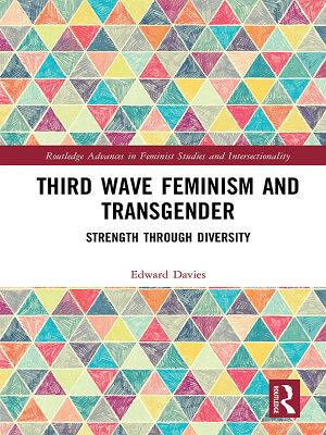 Third Wave Feminism and Transgender