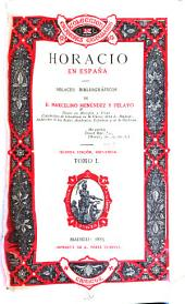 Horacio en España: Volumen 1