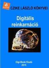 Digitális reinkarnáció