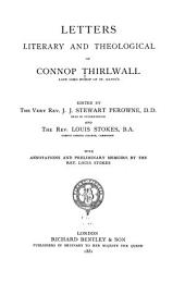 Letters Literary and Theological of Connop Thirlwall: Volume 1