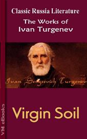 Virgin Soil: Works of Turgenev