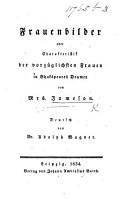 Frauenbilder  oder Charakteristik der vorz  glichsten Frauen in Shakespeares Dramen     Deutsch von Dr  A  Wagner PDF