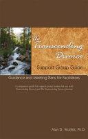 The Transcending Divorce Support Group Guide PDF