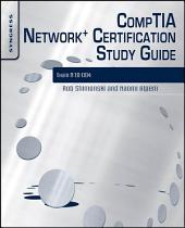 CompTIA Network+ Certification Study Guide: Exam N10-004: Exam N10-004 2E, Edition 2