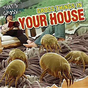 Gross Things in Your House PDF