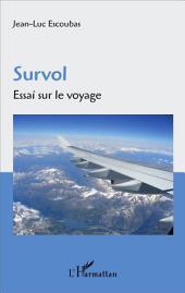 Survol: Essai sur le voyage